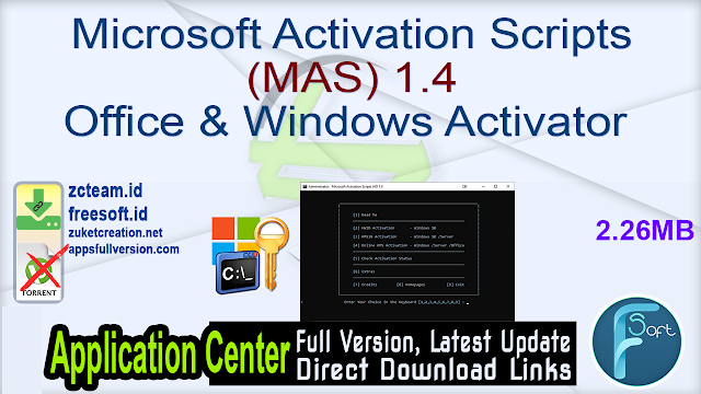 Microsoft Activation Scripts (MAS) Office & Windows Activator 1.4
