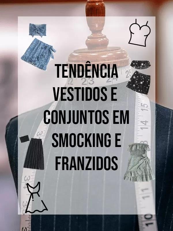 Tendência - Vestidos e Conjuntos em Smocking e Franzidos
