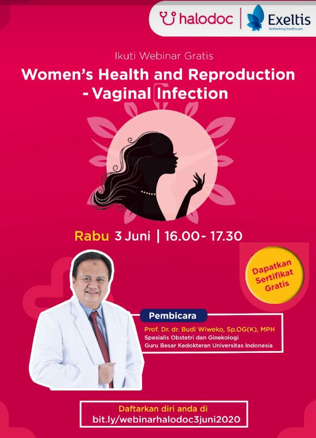 """webinar dengan Topik *""""Women's Health and Reproduction - Vaginal Infection""""* pada :     Hari/Tanggal : Rabu, 3 Juni 2020  Waktu : 16.00 – 17.30 WIB"""