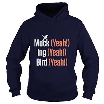 MOCK (YEAH!) ING (YEAH!) BIRD (YEAH!) MOCKINGBIRD T SHIRT