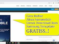 Cara Regestrasi & Download Rom Hp Samsung Dari Situs Sammobile Gratis, 5 Menit Selesai Daftar