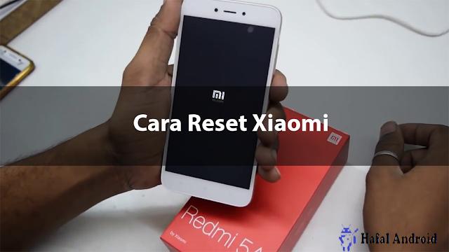 √ [Panduan Terlengkap] 3+ Cara Reset Xiaomi Semua Tipe