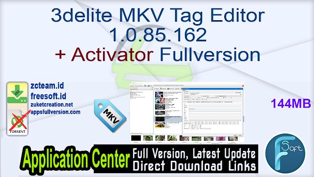 3delite MKV Tag Editor 1.0.85.162 + Activator Fullversion