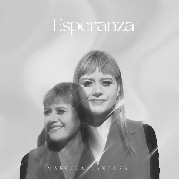 Marcela Gandara – Esperanza (Single) 2021 (Exclusivo WC)
