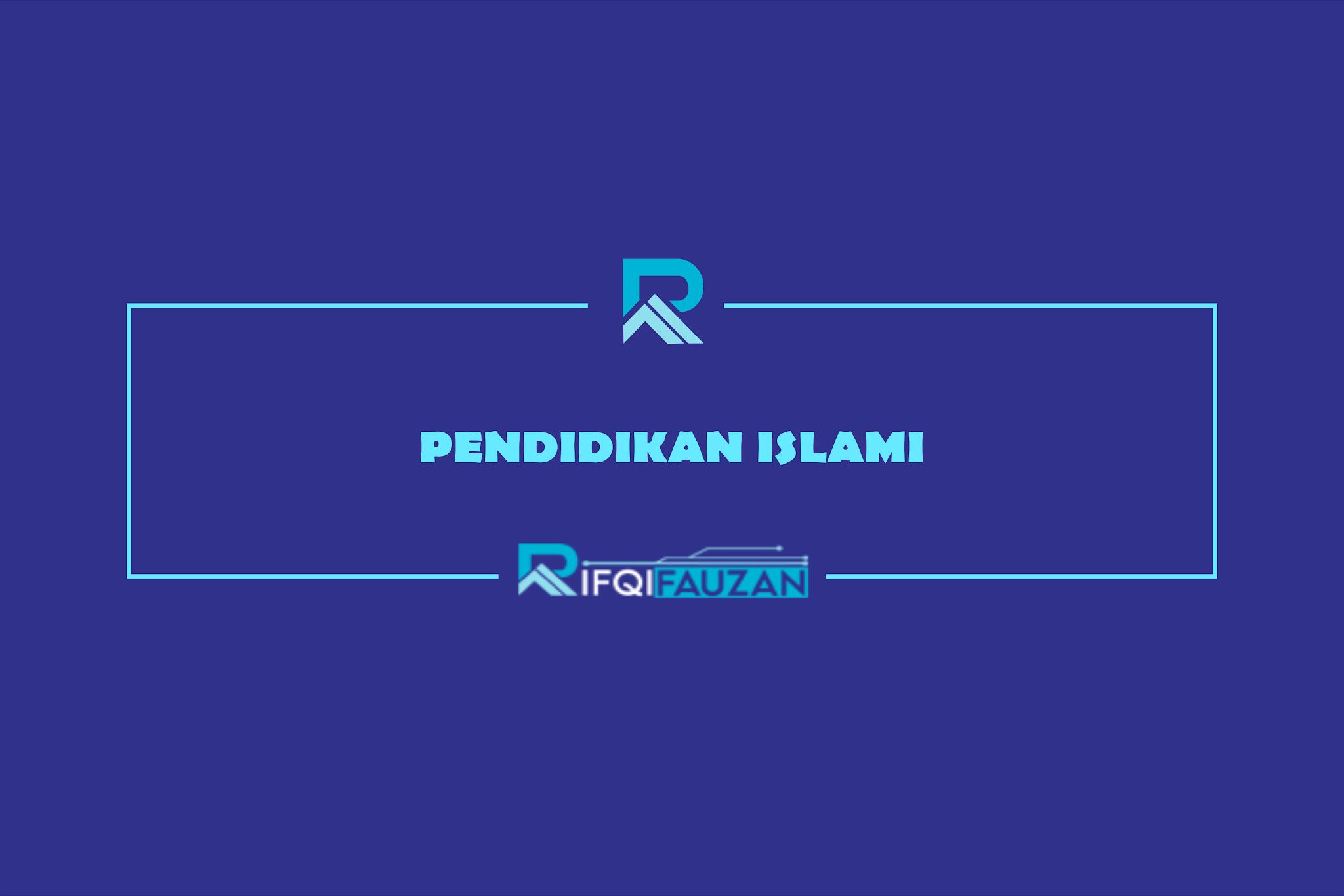 pendidikan islami