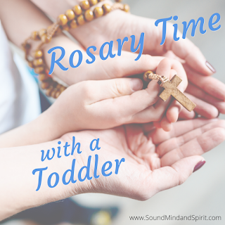 Rosary Time with a Toddler