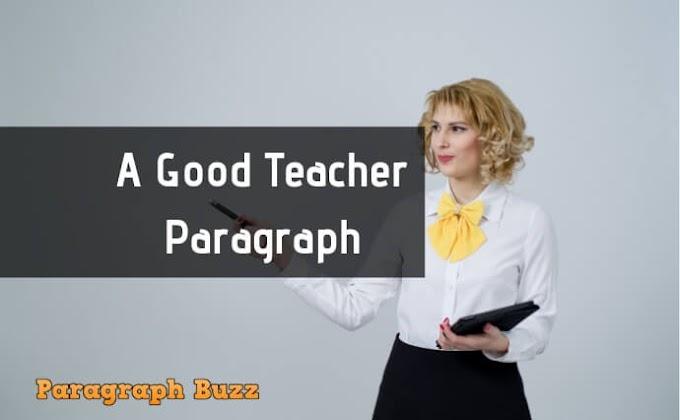 'A Good Teacher' Paragraph Writing for Children
