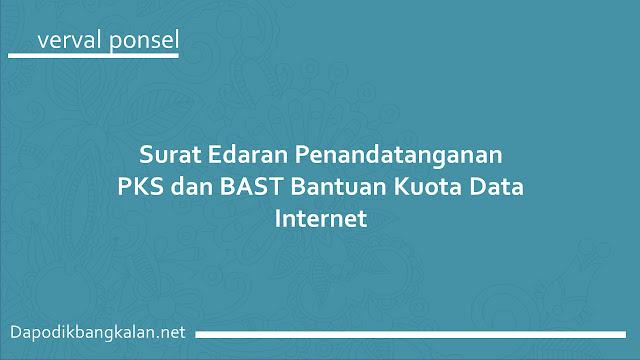 Surat Edaran Penandatanganan PKS dan BAST Bantuan Kuota Data Internet