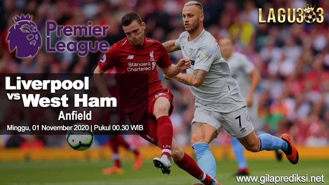 Prediksi Liverpool vs West Ham United 01 November 2020 pukul 00.30 WIB