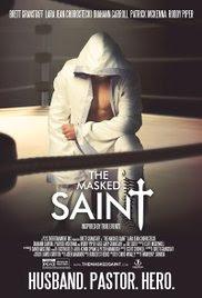 The Masked Saint - El enmascarado San
