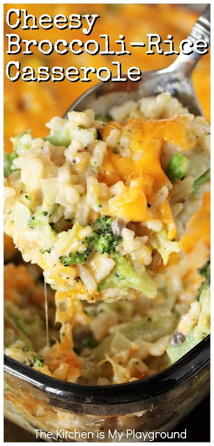 Cheesy Broccoli-Rice Casserole ~ A perfectly tasty side dish for Easter, Thanksgiving, Christmas, or everyday dinner. Classic creamy, cheesy comfort food at its best!  www.thekitchenismyplayground.com