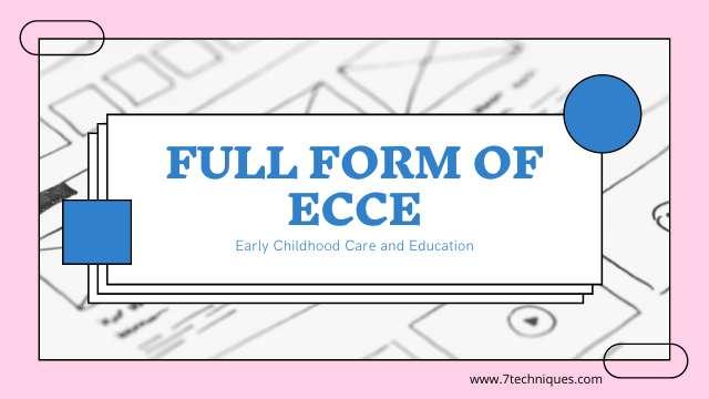 Full Form of ECCE