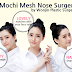 Newest Trend of 2017: Mochi Mesh Nose Surgery