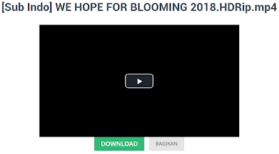 download film we hope for blooming 2018 sub indo full movie nonton streaming.png