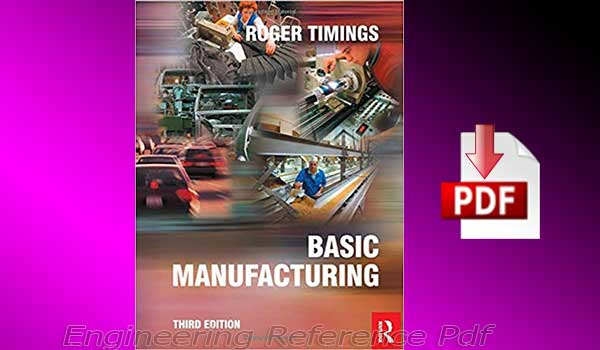 Download Basic Manufacturing Third Edition by Roger Timings free PDF