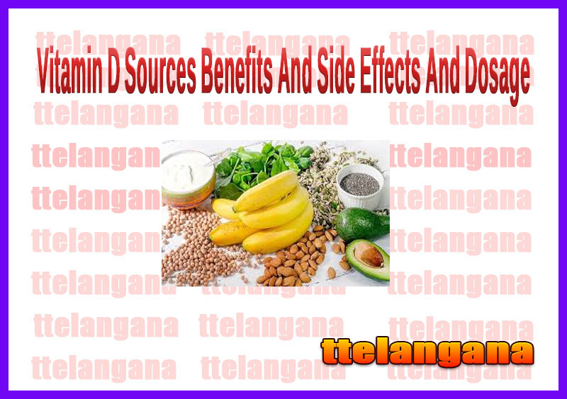Vitamin D Sources Benefits And Side Effects And Dosage