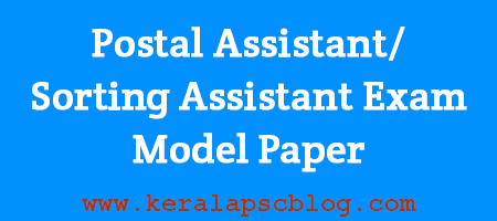 Postal Assistant-Sorting Assistant Exam Model Paper