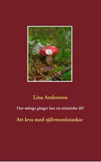 http://www.bod.se/bok/lina-andersson/hur-manga-ganger-kan-en-maenniska-doeo/9789174636109.html