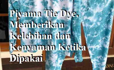Piyama Tie Dye,
