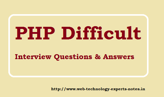 PHP Difficult Interview Questions and Answers