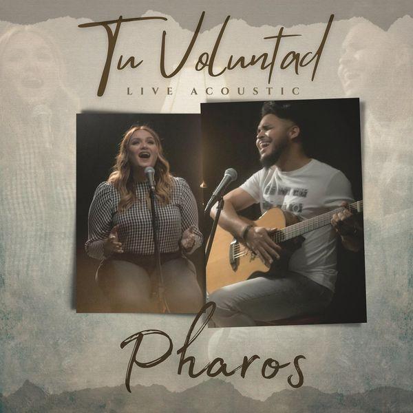 Pharos – Tu Voluntad (En Vivo) (Single) 2021 (Exclusivo WC)