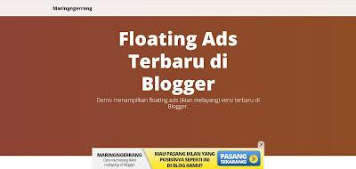 Memasang Iklan Floating Terbaru di Blogger