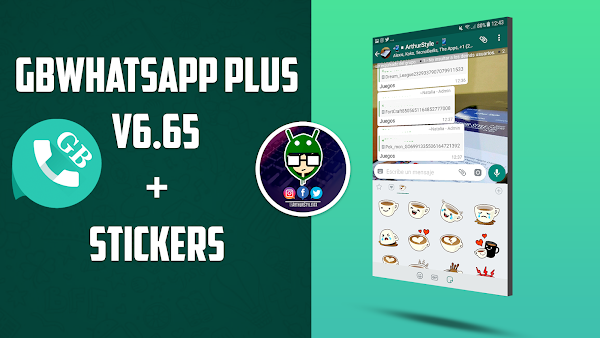 GBWhatsapp Plus v6.65 Ultima Versión + Stickers