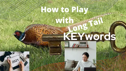 Long-tail keywords for success of a blog