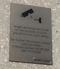 A Surveillance Camera Notification Panel, London, Victoria Street