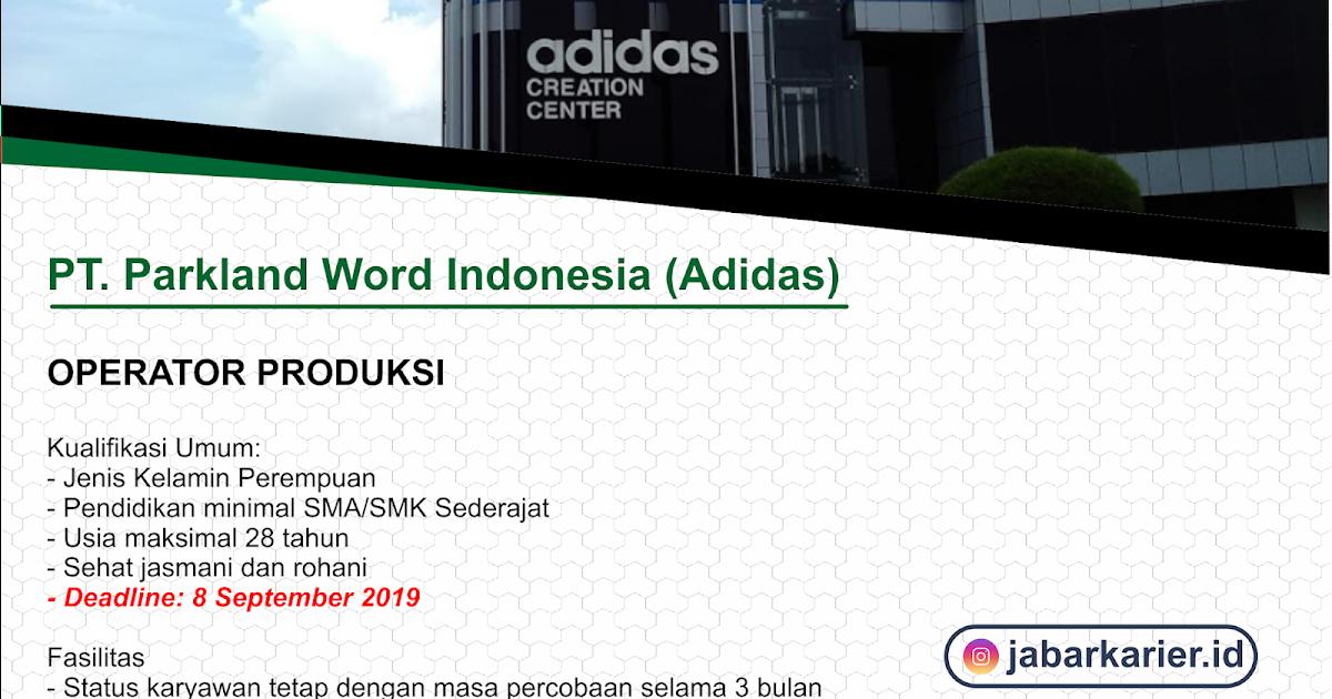 Lowongan Kerja Pt Parkland Word Indonesia Adidas Terbaru 2019 Lowongan Kerja Terbaru Tahun 2020 Informasi Rekrutmen Cpns Pppk 2020