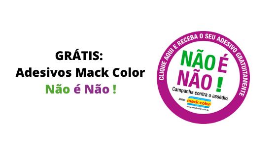 GRÁTIS Adesivos Mack Color Não é Não