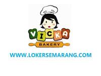 Lowongan Kerja Semarang Baker di Vicka Bakery