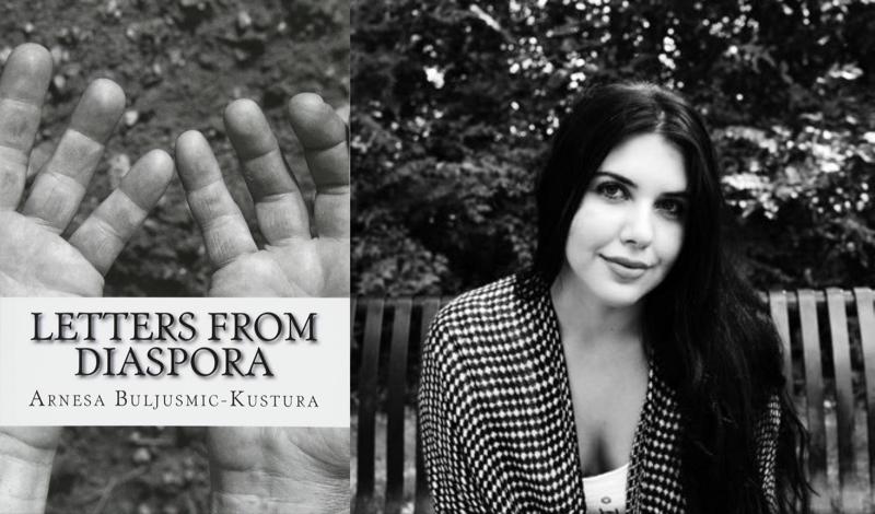 Letters from Diaspora by Arnesa Buljusmic-Kustura   Book Review