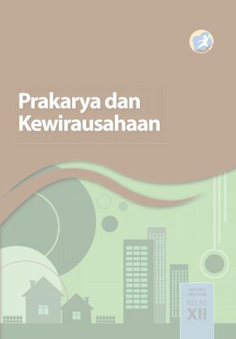 Download Buku Siswa Kurikulum 2013 SMA SMK MAN Kelas 12 Prakarya dan Kewirausahaan