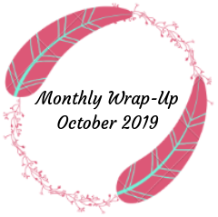 Monthly Wrap-Up — October 2019