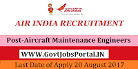Air India Limited Recruitment 2017– 26 Aircraft Maintenance Engineers