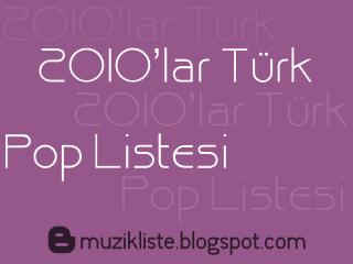 2010lar Türk pop listesi