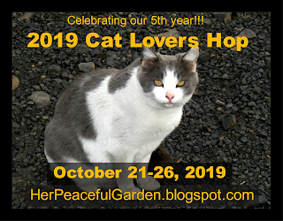 https://herpeacefulgarden.blogspot.com/2019/10/day-1-2019-cat-lovers-hop.html