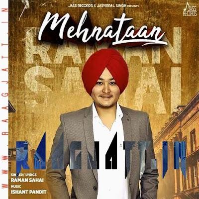 Mehnataan by Raman Sahai lyrics