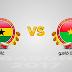 مباراة غانا وبوركينا فاسو اليوم والقنوات الناقلة بى أن ماكس HD1