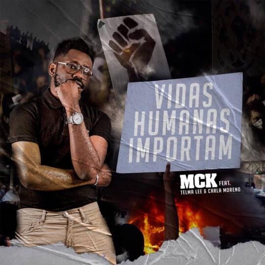 MCK - Vidas Humanas Importam feat. Telma Lee & Carla Moreno