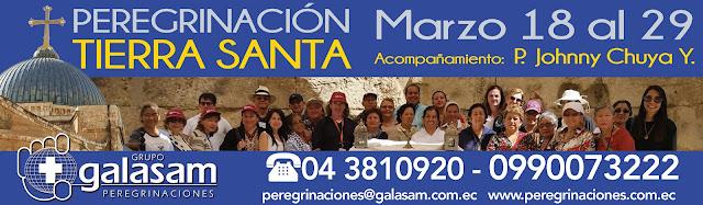 Peregrinación a Tierra Santa, de Marzo 18 al 29.