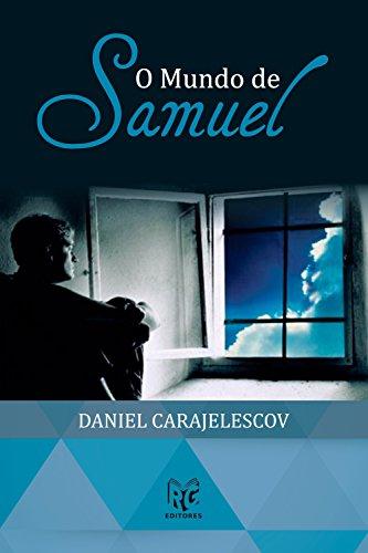 O mundo de Samuel - Daniel Carajelescov
