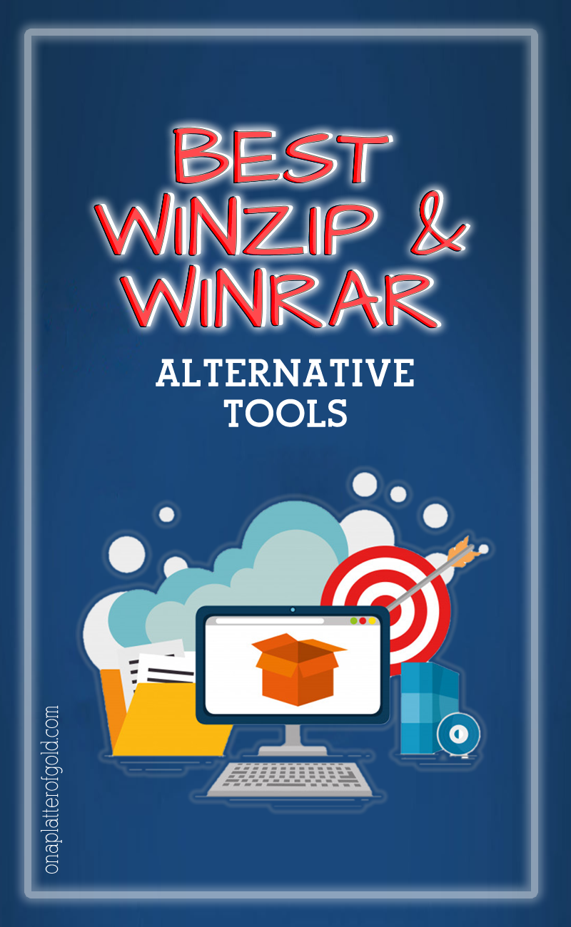 Best WinZip and WinRAR Alternative Tools You Can Get Right Now