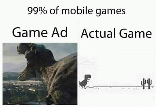 99% of Mobile Game Ad vs Actual Game
