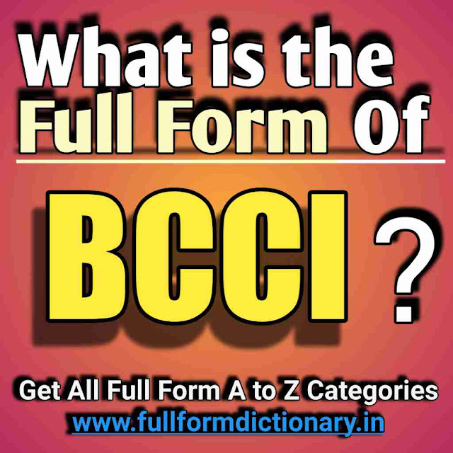 Full Form Of BCCI In Cricket, full form of bcci in hindi, full form of bcci president, full form of bcci in sports, full form of bcci in english, full form of bcci and icc, full form of bcci cricket world cup, full form of bcci