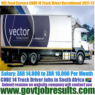RCL Foods Careers CODE 14 Truck Driver Recruitment 2021-22