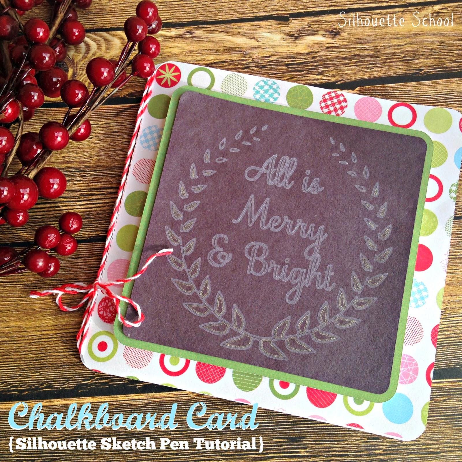 Faux chalkboard, Christmas card, Silhouette sketch pen, Silhouette tutorial, Silhouette Studio