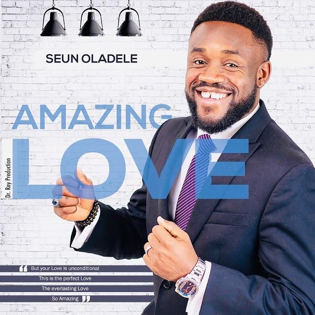 Music: Amazing Love - Seun Oladele