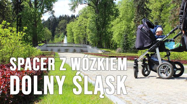 Gdzie na spacer z wózkiem Dolny Śląsk?